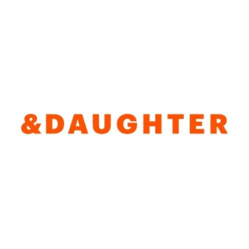 & Daughter