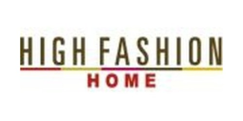High Fashion Home coupons