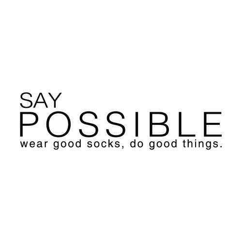 Say Possible Socks