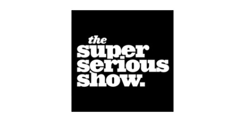 The Super Serious Show coupons