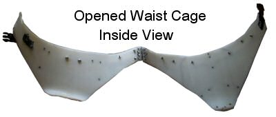 the opened waist cage. Note the hinge in the middle and the plastic snap-latch buckle on either end that when worn, closes the waist cage around the wearer
